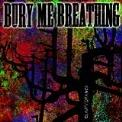 Bury-Me-Breathing